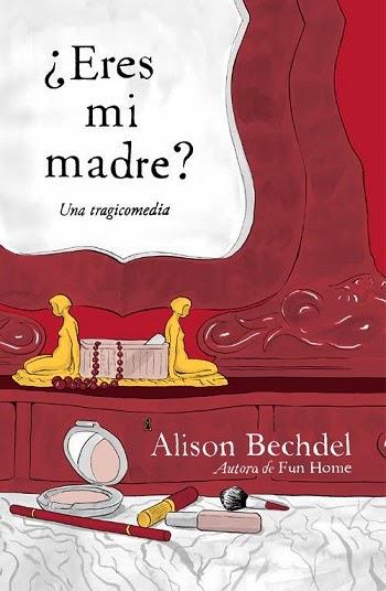 ¿Eres mi madre? Alison Bechdel