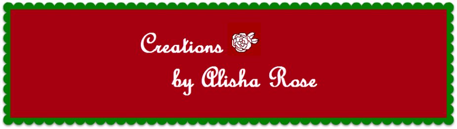 Creations by Alisha Rose