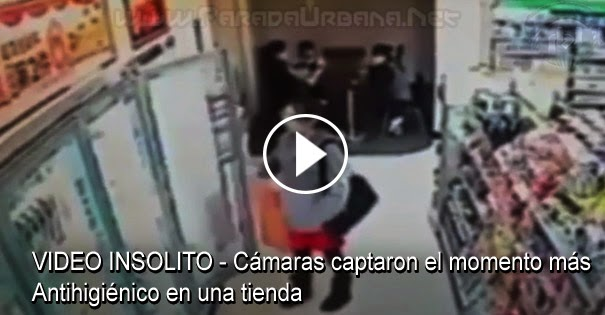 VIDEO INSOLITO - Cámaras captaron el momento más antihigiénico en una tienda