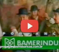 Propaganda da Poupança Bameirindus com famoso jingle.