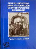 MANUAL DIDÁCTICO PARA LA FORMACIÓN DE INVESTIGADORES EN HISTORIA