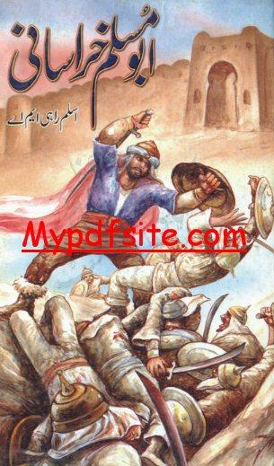 Abu Muslam Khrasani By Aslam Rahi