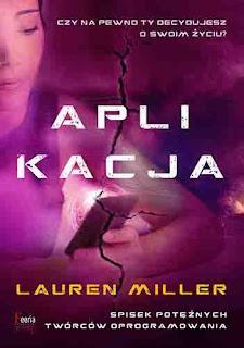"""#67 Recenzja książki """"Aplikacja"""" Lauren Miller"""