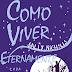 Geração Editorial divulga capa do livro Como Viver Eternamente da autora Sally Nicholls