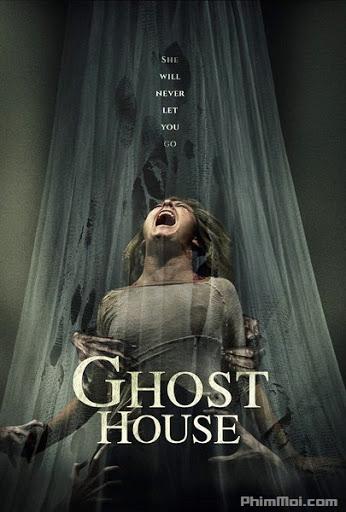 Ngôi Nhà Ma Ám - Ghost House