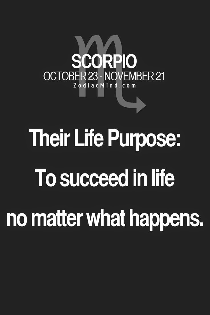 Life Purpose Quotes Scorpio's Life Purpose  Scorpio Quotes