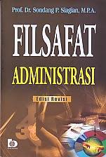 toko buku rahma: buku FILSAFAT ADMINISTRASI EDISI REVISI, pengarang sondang p siagian, penerbit bumi aksara