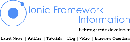 Ionic Framework Tutorial , Ionic News, Ionic Documentation, Ionic Example, Ionic Framework