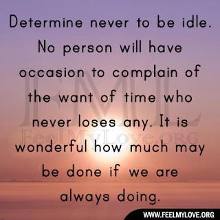Determine never to be idle
