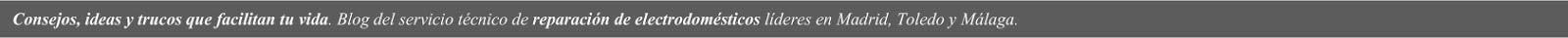 Reparacion de electrodomesticos Madrid,Toledo y Málaga - Contacto: 925147329