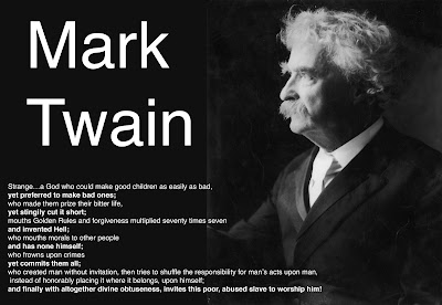 Mark Twain on the properties of a god!