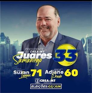 VOTE PARA PRESIDENTE DO CREA-MT  EM JUARES SAMANIEGO