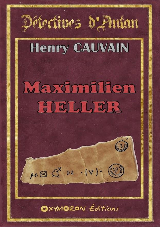 MAXIMILIEN HELLER - CAUVAIN Henry