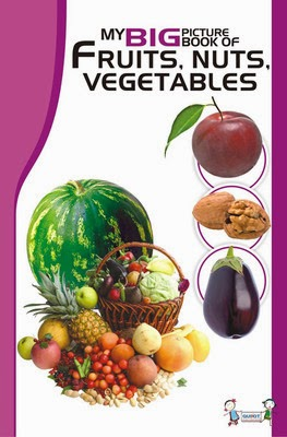 http://www.flipkart.com/my-big-book-picture-fruits-nuts-vegetables/p/itmd5yprb6z7sxyz