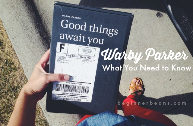 Warby Parker // what you need to know