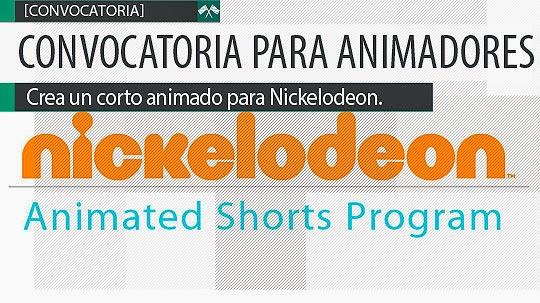 Convocatoria Animación. Crea un corto animado para Nickelodeon