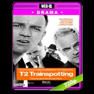 T2 Trainspotting: La vida en el abismo (2017) WEB-DL 720p Audio Ingles 5.1 Subtitulada