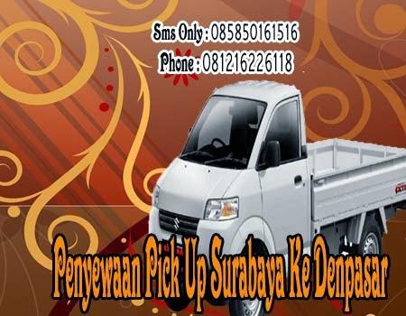 Penyewaan Pick Up Surabaya Ke Denpasar