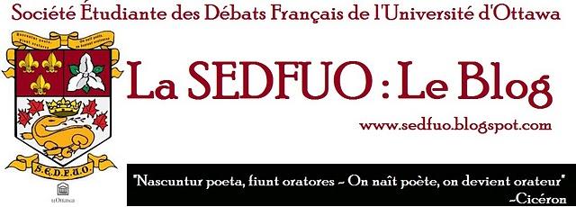 Le blog de la SEDFUO - Société étudiante des débats français de l'Université d'Ottawa