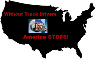 Without truck drivers America STOPS!