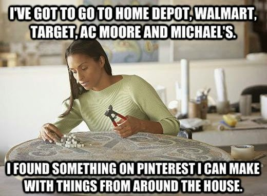 Pinterest Home All: I've Got To Go To Home Depot, Walmart, Target, AC Moore