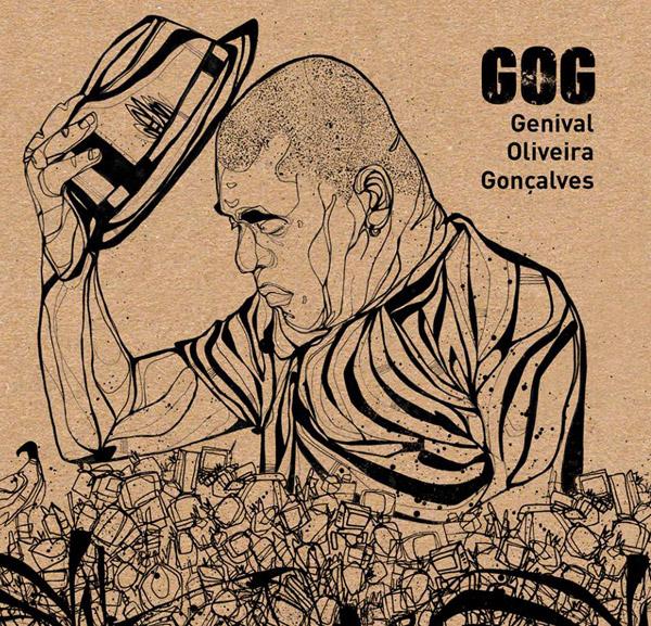 """O novo álbum """"Genival Oliveira Gonçalves"""" do rapper GOG esta disponível para audição"""