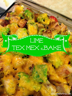 Lime Tex Mex Bake