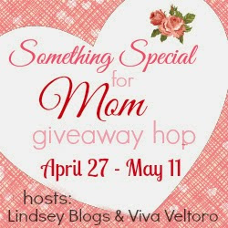 Something Special for Mom Giveaway Hop