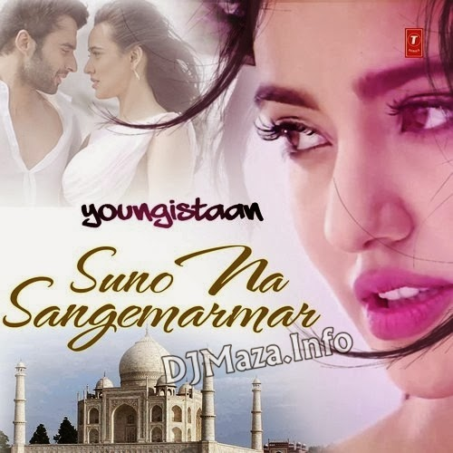 Suno Na Sangemarmar - Youngistaan Mp3 Song