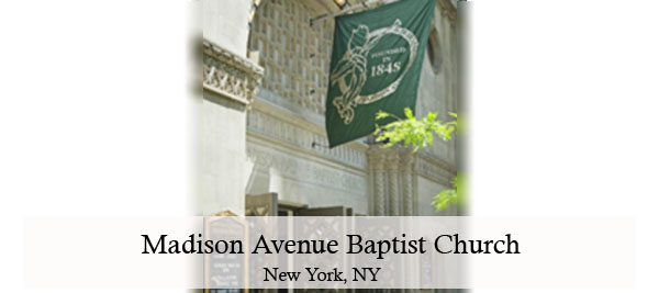 Madison Avenue Baptist Church, New York, NY