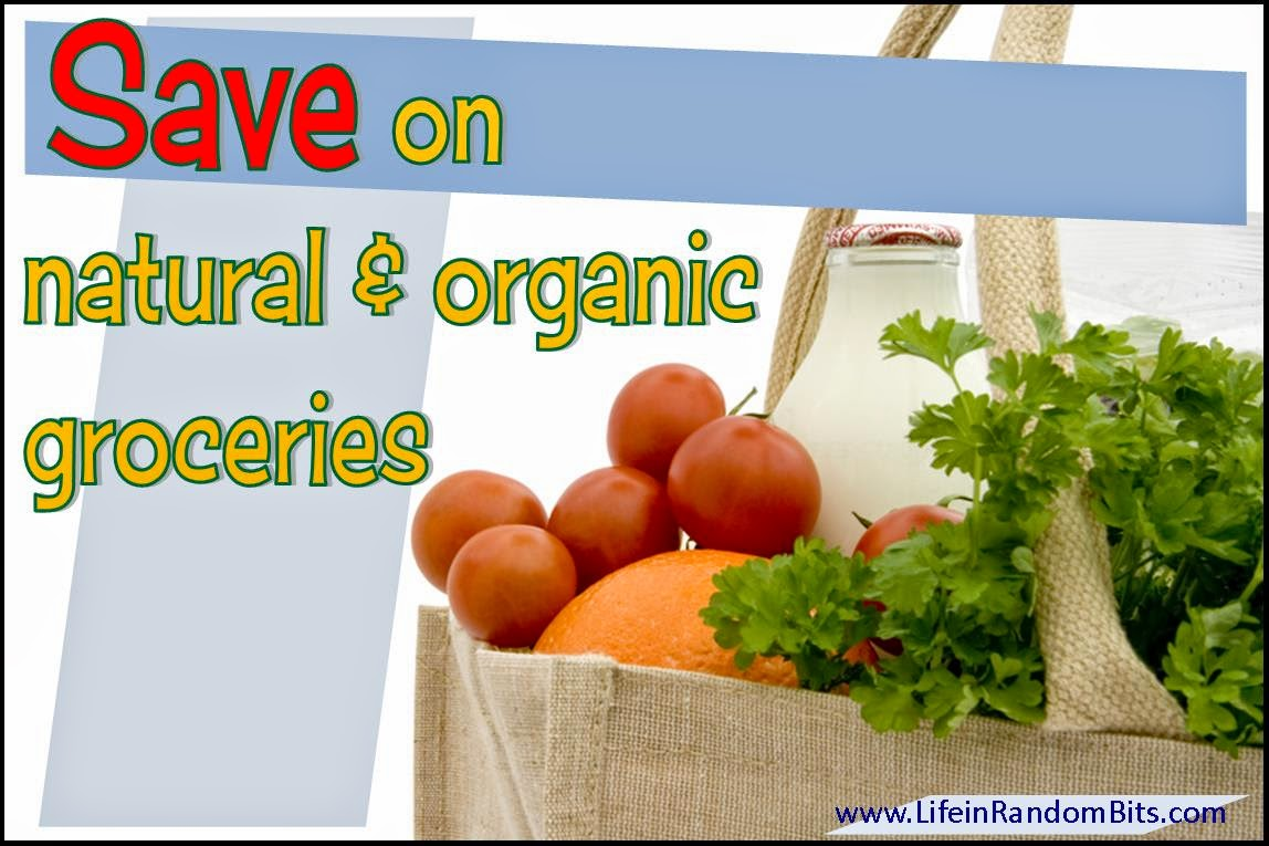 Coupon and deal resources for saving on natural & organic groceries - www.lifeinrandombits.com