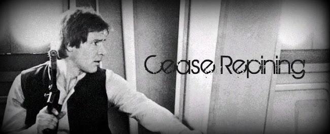 Cease Repining