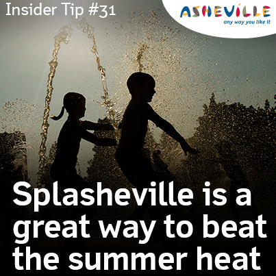 Asheville Insider Tip: Splasheville is a Free Way to Cool Off this Summer.