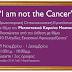 Προχωρημένος καρκίνος του μαστού. Εγκαινιάστηκε  πρωτοποριακή οπτικοακουστική εγκατάσταση «I am not the cancer»