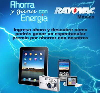 premios 1 ipad apple, 1 ipod nano touch, 1 camara digital, 1 smartphone  promocion ahorra y gana con Energia rayovac Mexico 2011
