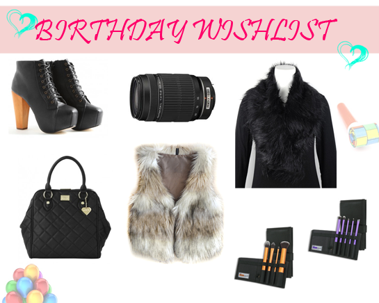 Birthday wishes, birthday, birthday wishlist, wishlist, What I want for my Birthday, Birthday ideas, present ideas
