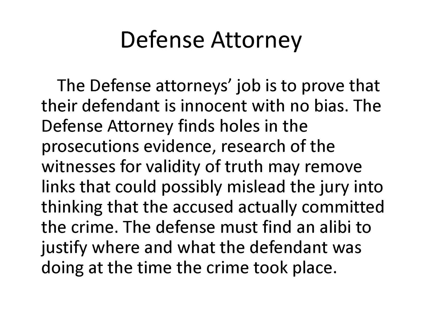 prosecution vs defense In a typical criminal trial, after they have selected the jury, the prosecution and defense have the opportunity to give an opening statement (for information on.