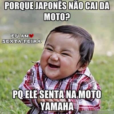 piada do japonês porque ele não cai da moto yamaha