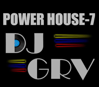 POWER+HOUSE+7DJ+GRV