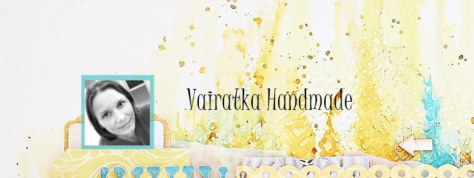 Vairatka Handmade