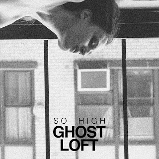 Ghost Loft So Hight