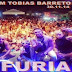 La Furia - Ao Vivo Em Tobias Barreto - Sergipe - 30/11/2014
