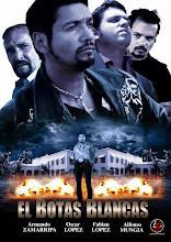 El Botas Blancas (2014)