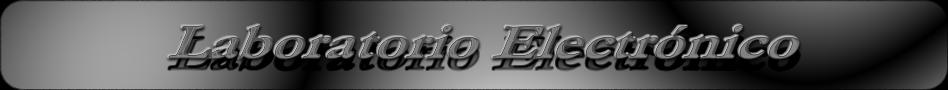Laboratorio Electrónico // Fallas electrónicas resueltas
