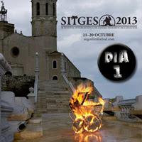 Sitges 2013, un comienzo prometedor (Crónica día 1)