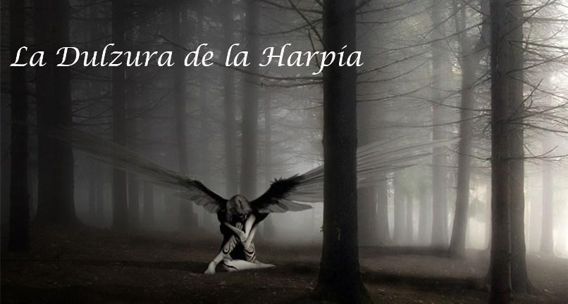 La Dulzura de la Harpía