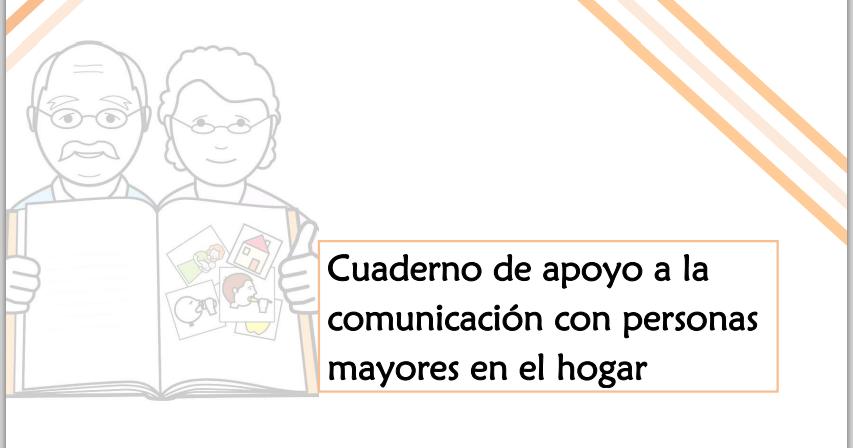 Cuaderno de apoyo a la comunicaci n con personas mayores en el hogar nuevo documento del ceapat - Compartir piso con personas mayores ...