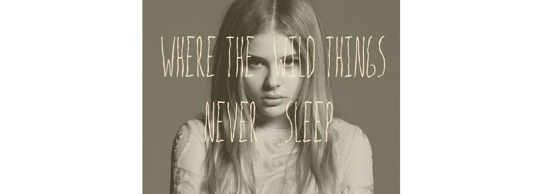 Where the wild things never sleep