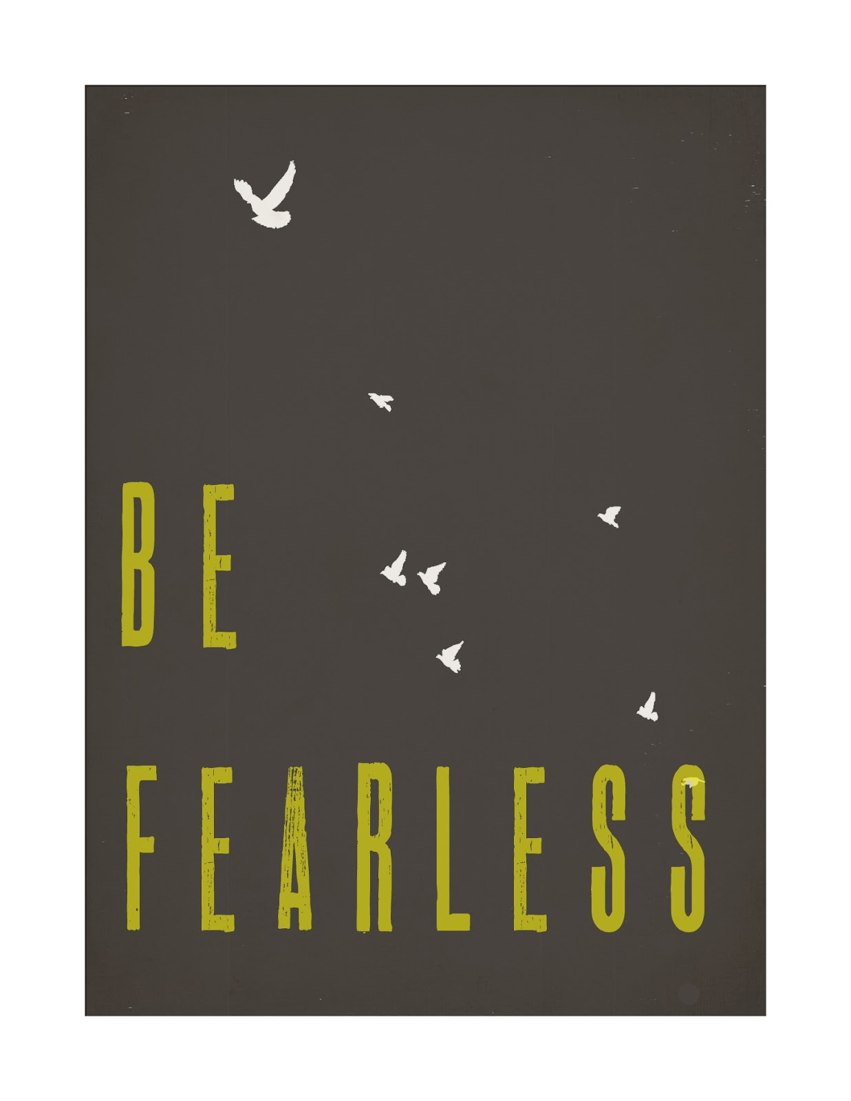 Erin Maree: BE FEARLESS