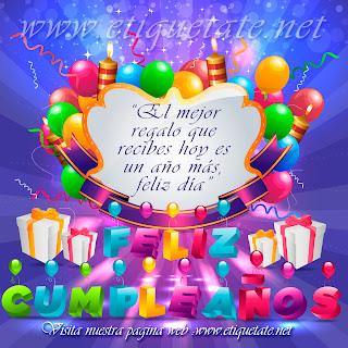 Frases Para Cumpleaños: El Mejor Regalo Que Recibes Hoy Es Un Año Más Feliz Día